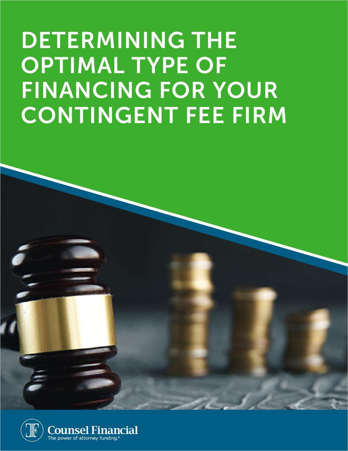 Determining The Optimal Type of Financing for Your Contingent Fee Firm