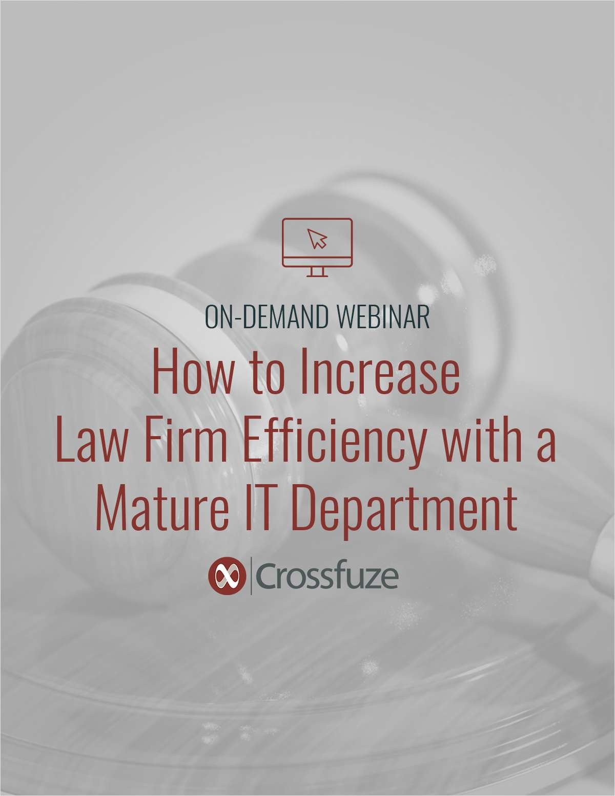 How to Increase Law Firm Efficiency with a Mature IT Department