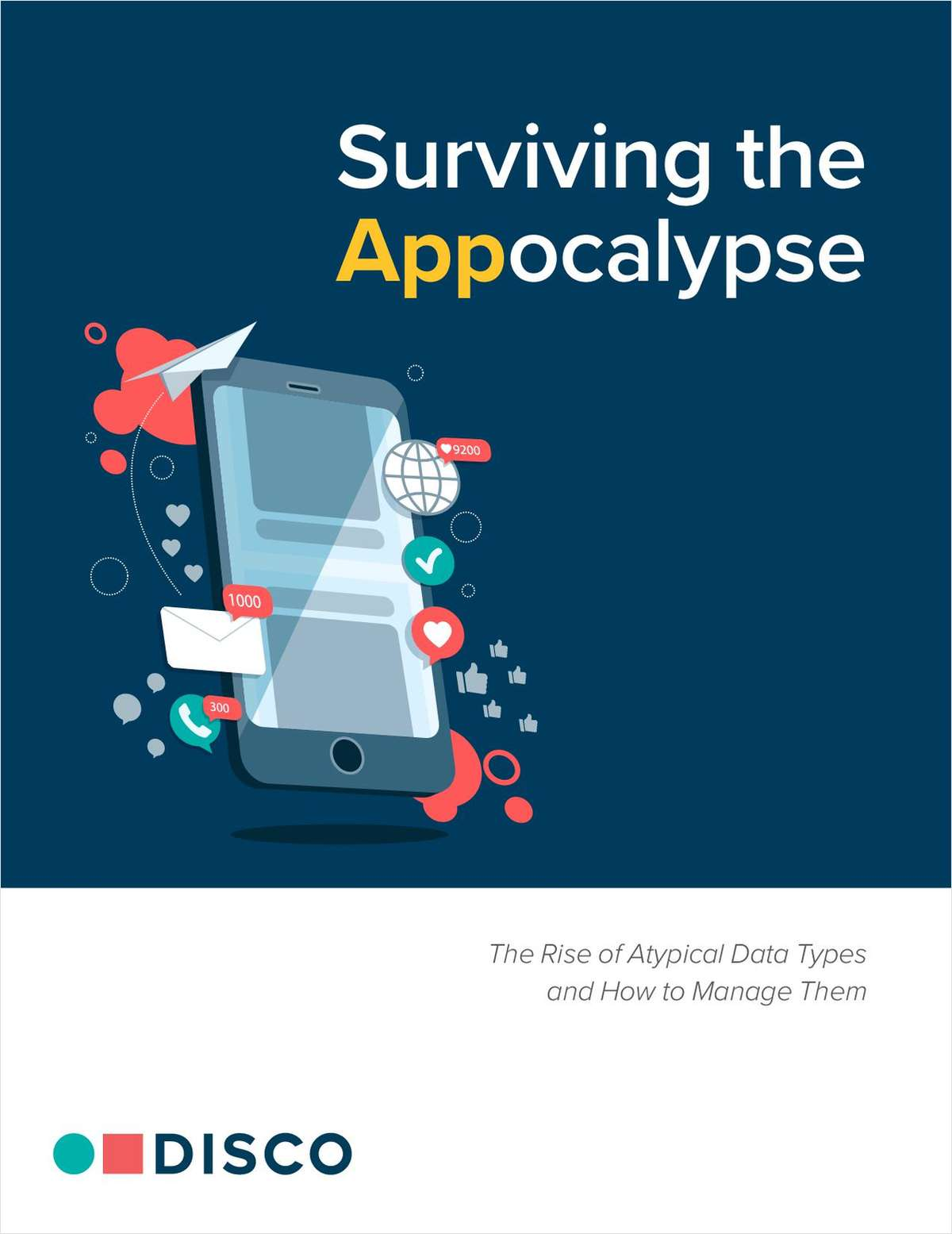 Surviving the App-ocalypse: The Rise of Atypical Data Types and How to Manage Them