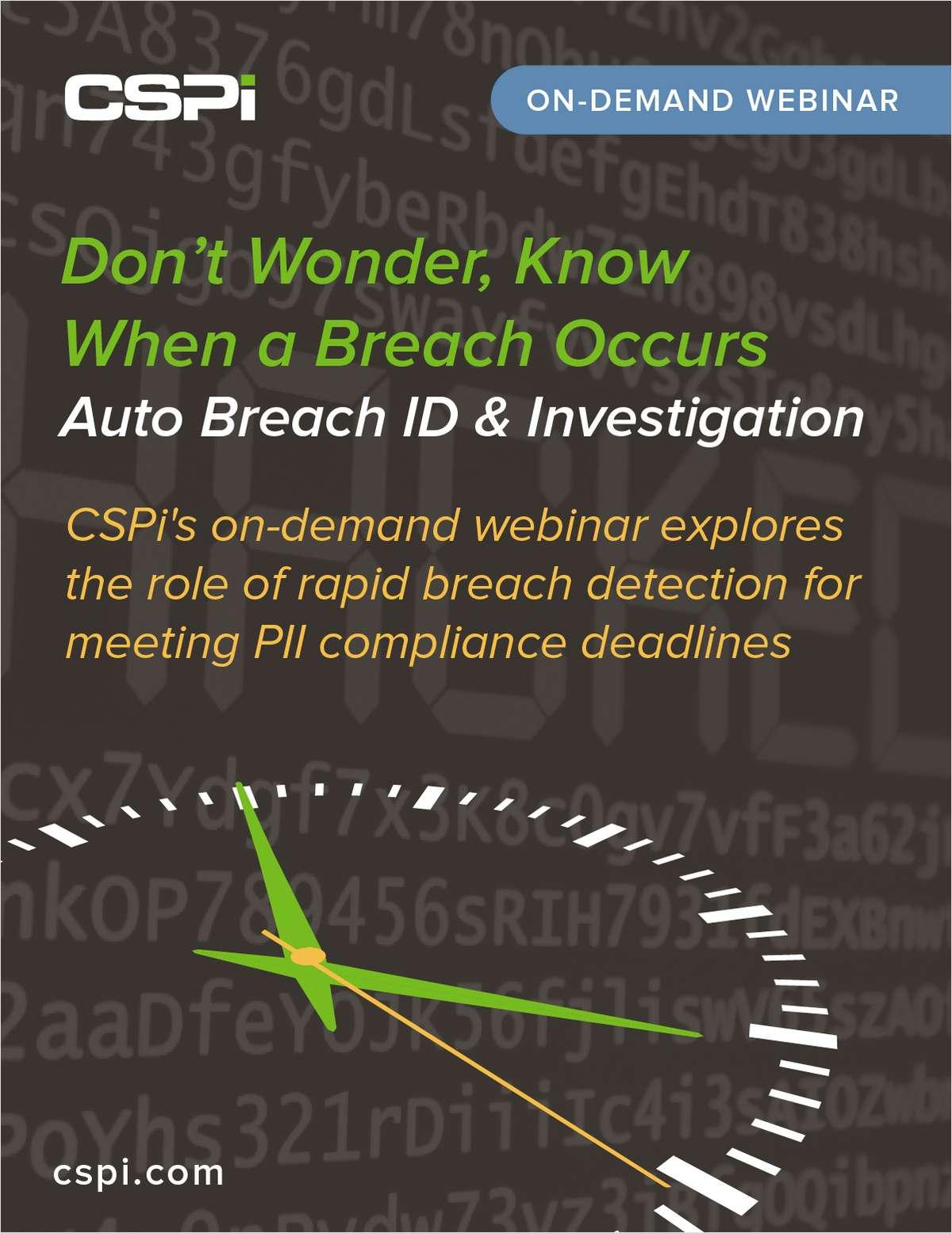 Don't Wonder, Know When a Breach Occurs -- Auto Breach ID & Investigation