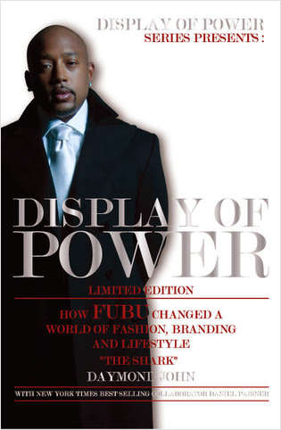 Display of Power: How FUBU Changed a World of Fashion, Branding and Lifestyle - FREE eBook! (Usually $8.99)