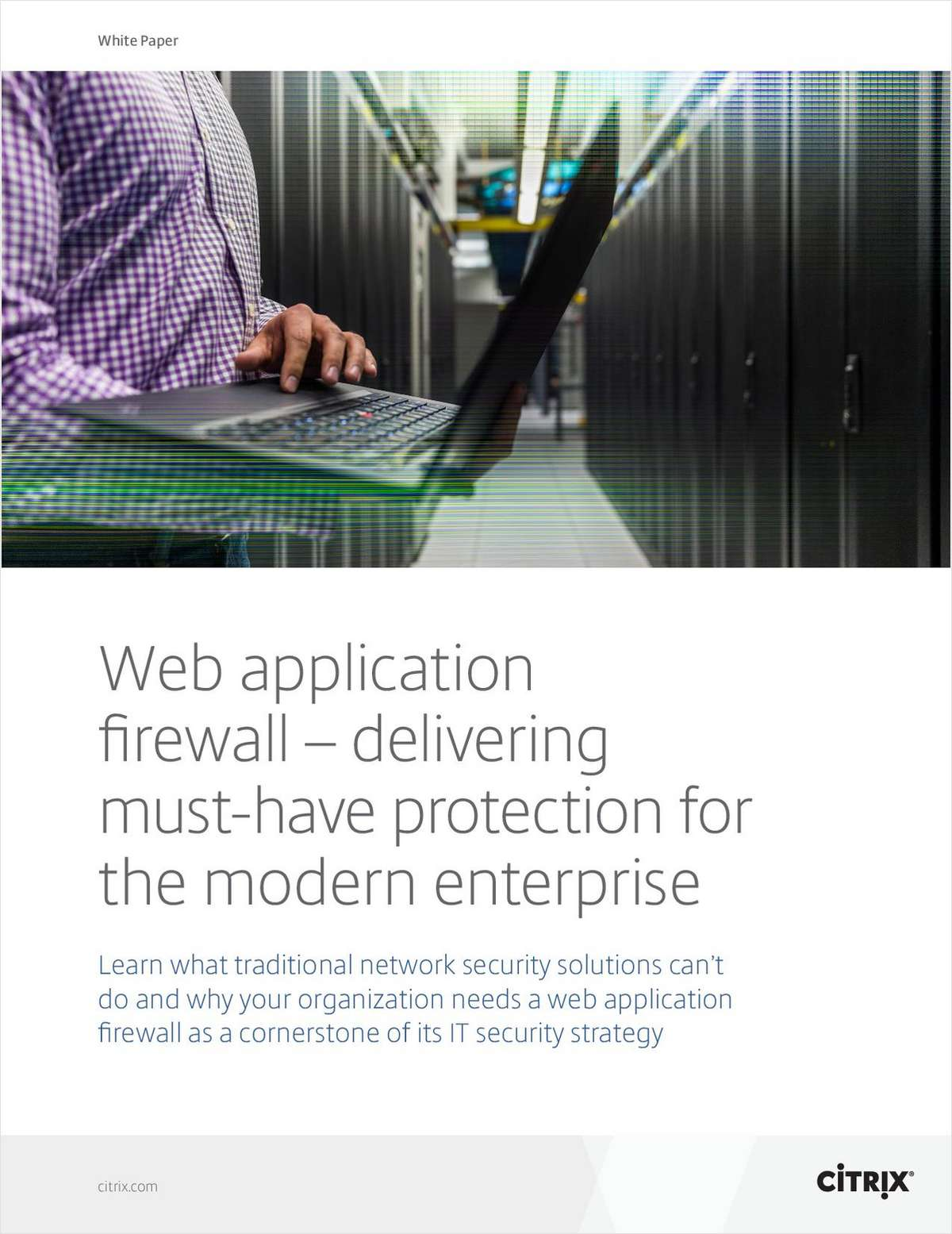 Web Application Firewall - Delivering Must-Have Protection for the Modern Enterprise