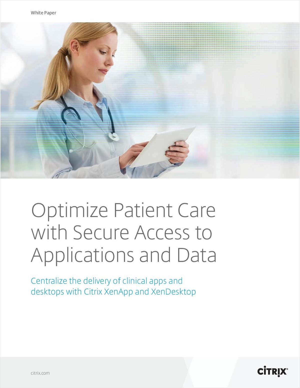 Optimizing Patient Care with Secure Access to Applications and Data