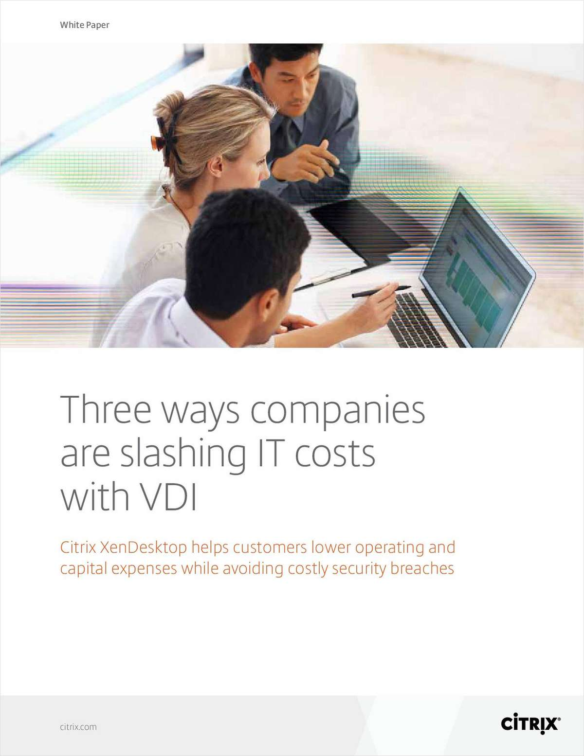 Three Ways Companies are Slashing IT Costs with VDI