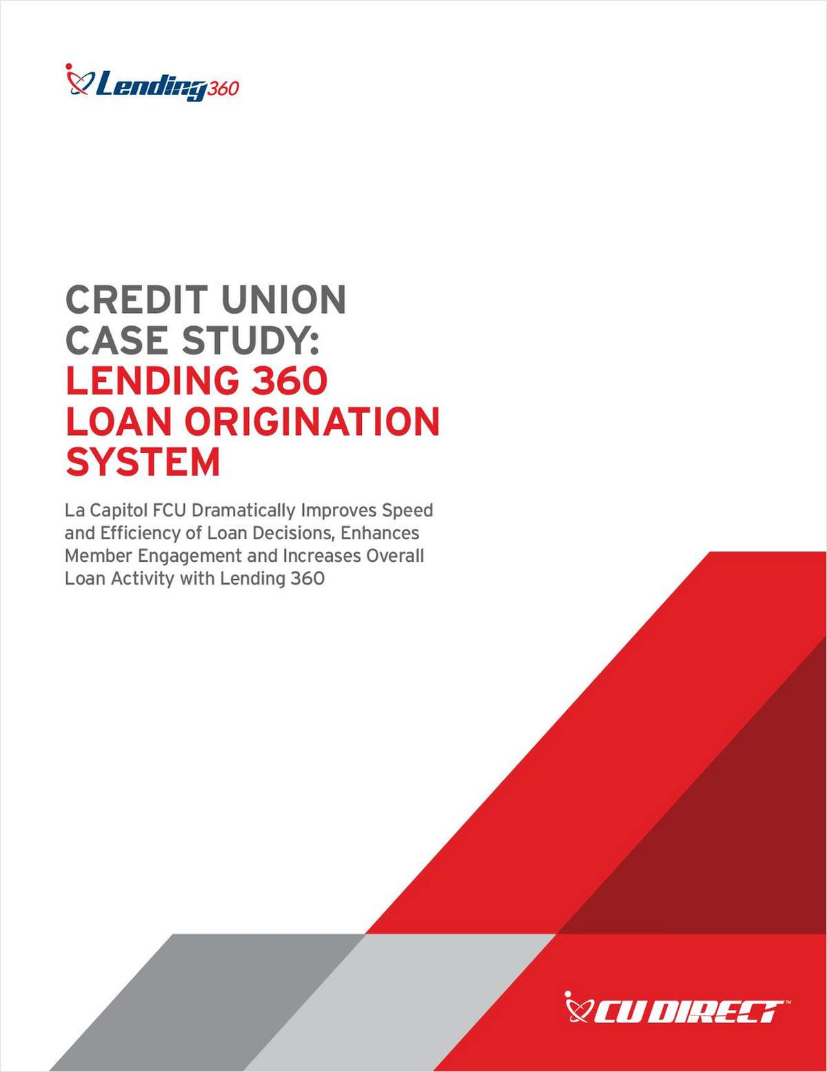 Improving Speed and Efficiency of Loan Decisions - A Case Study of La Capitol Federal Credit   Union