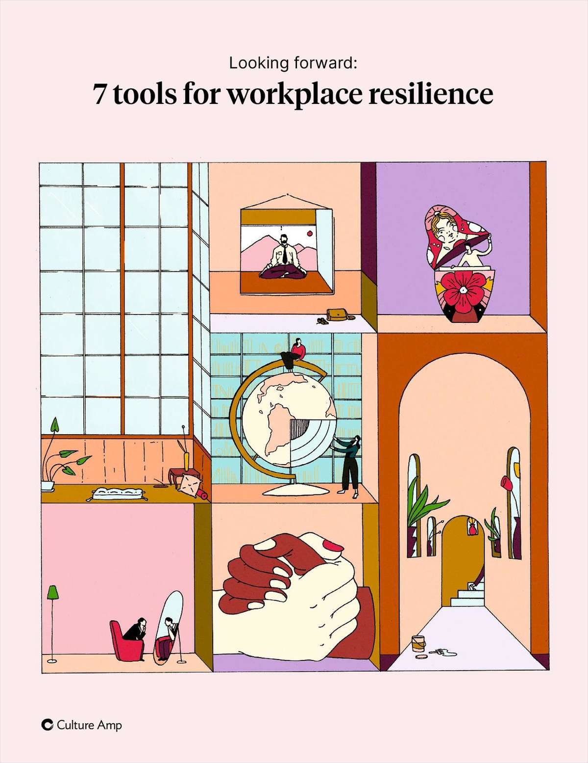 Looking forward: 7 tools for workplace resilience