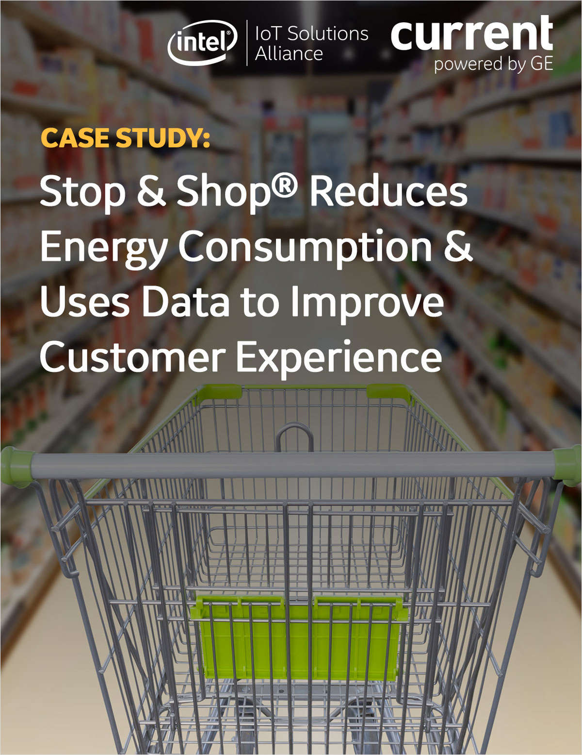 Stop & Shop Reduces Energy Consumption and Uses Data to Improve Customer Experience