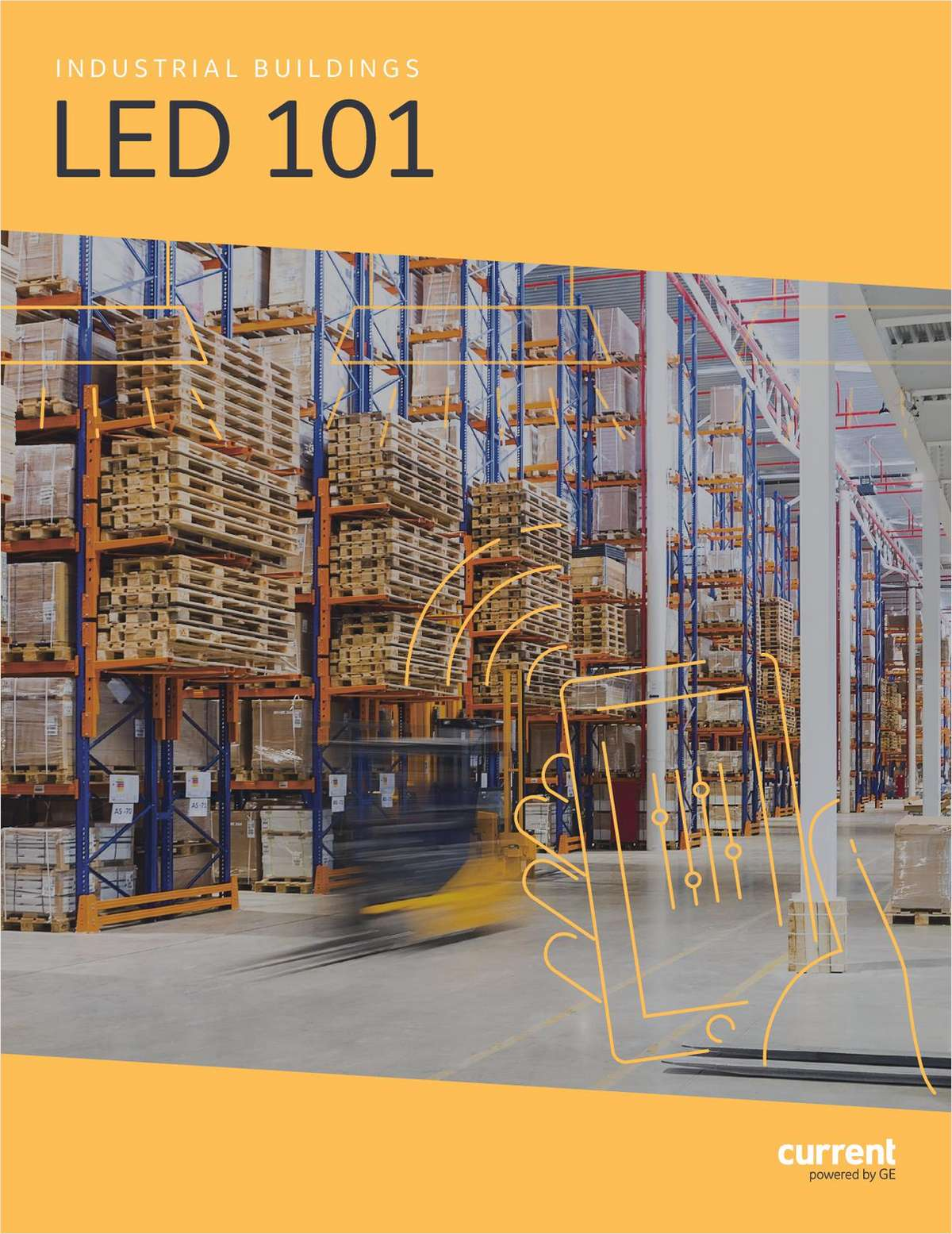 LED 101 for Industrial Buildings, Free Current, powered by