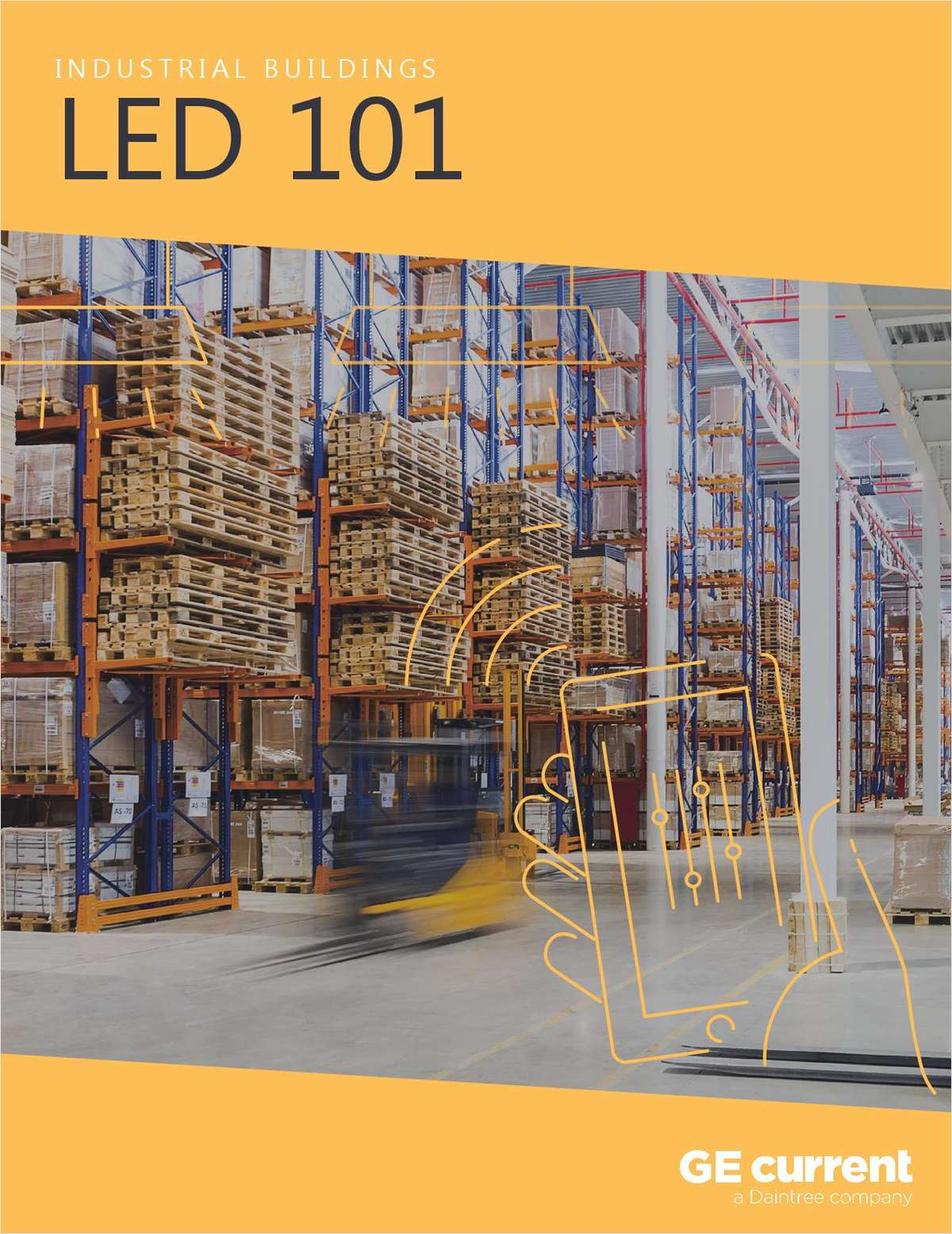 LED 101 for Industrial Buildings