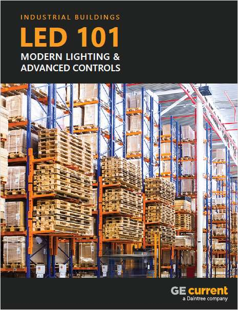 LED 101 for Industrial, Manufacturing and Warehouse Facilities