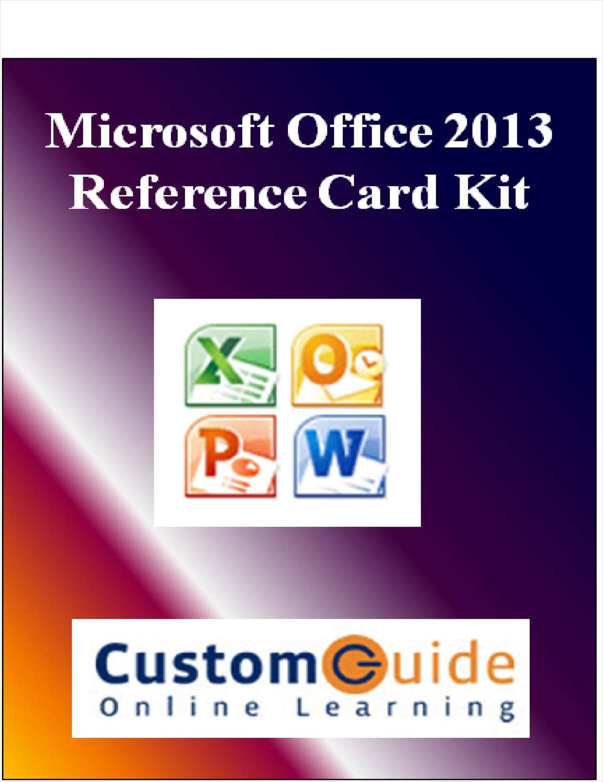 Microsoft Office 2013-- Free Reference Card Kit
