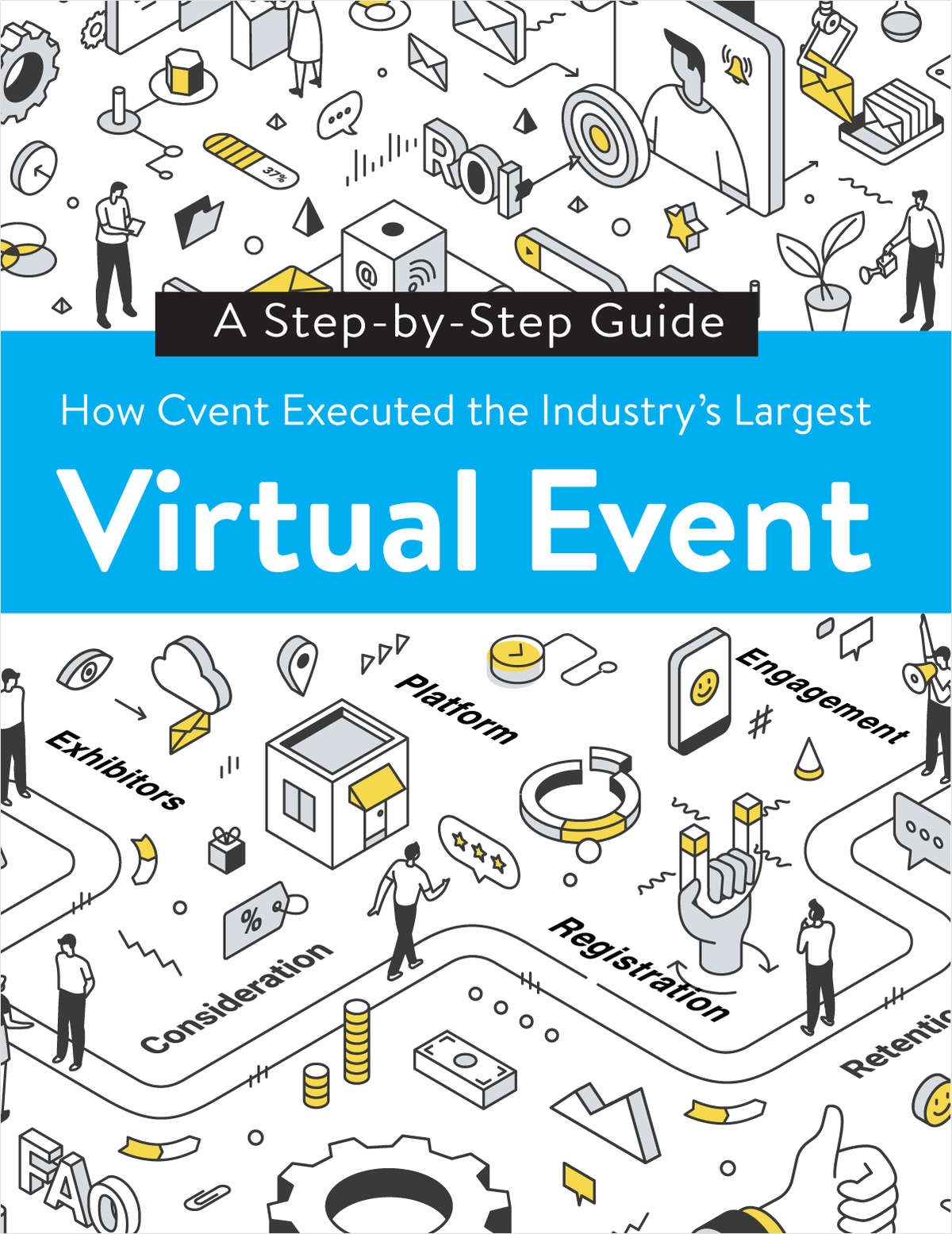 How Cvent Executed the Industry's Largest Virtual Event: A Step-By-Step Guide