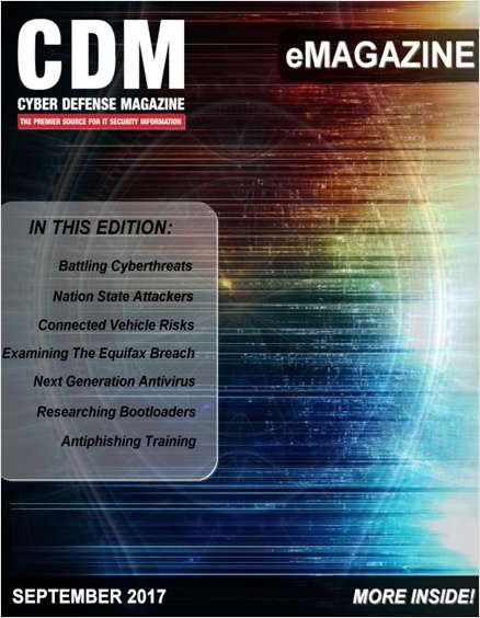 Cyber Defense eMagazine - September 2017 Edition