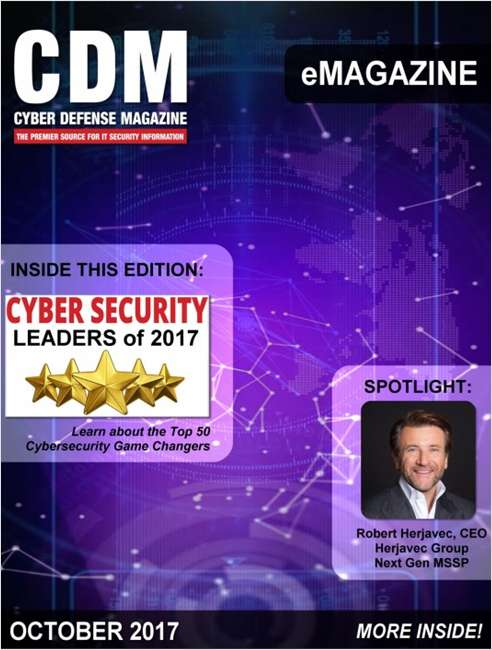 Cyber Defense eMagazine - October 2017 Edition