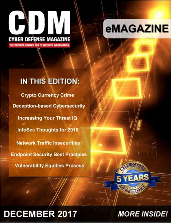 Cyber Defense eMagazine - Crypto Currency Crime - December 2017 Edition