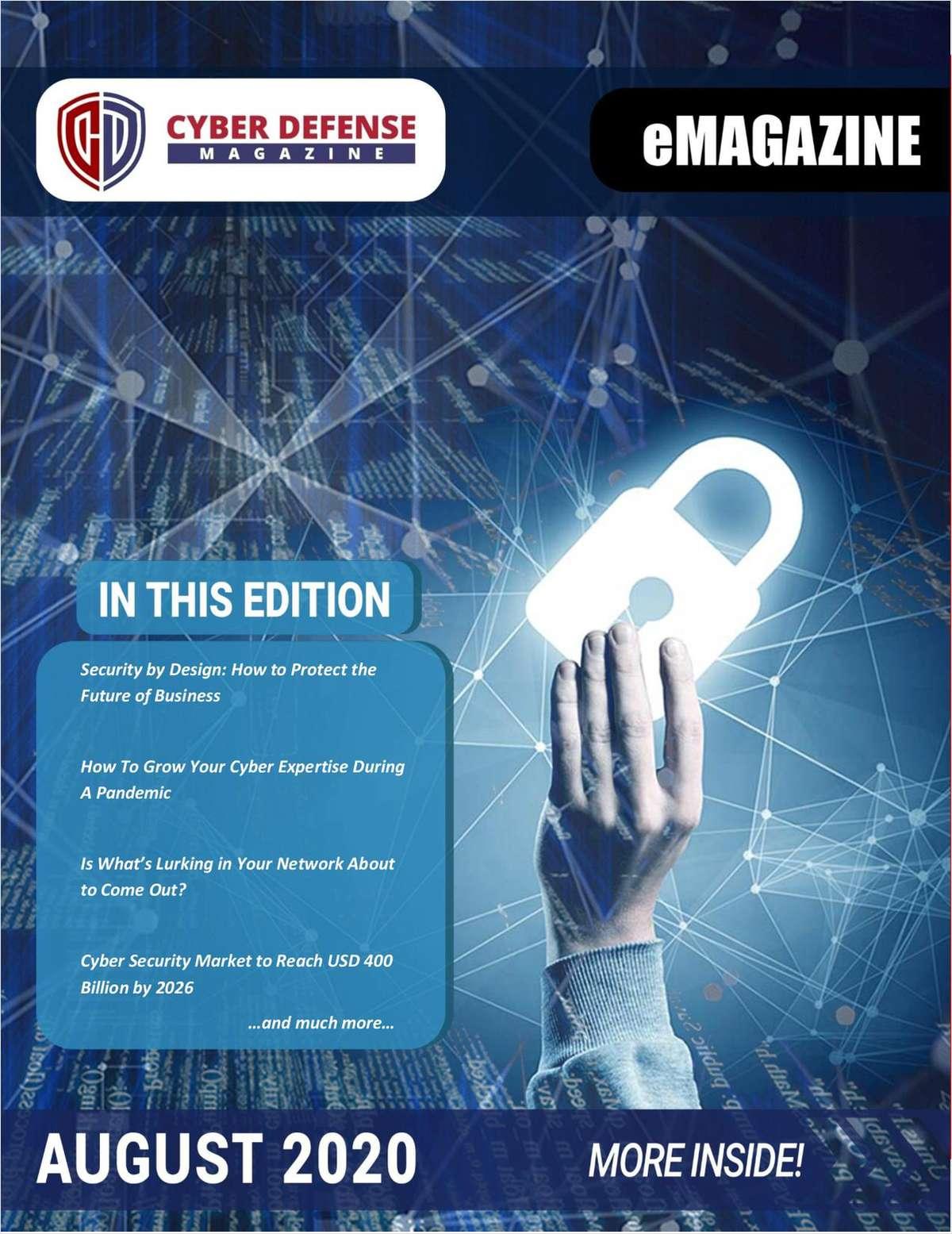 Cyber Defense Magazine August 2020 Edition