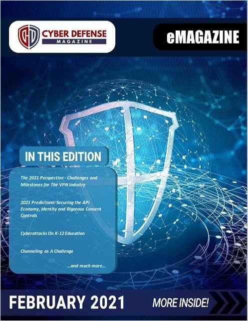 Cyber Defense Magazine February 2021 Edition