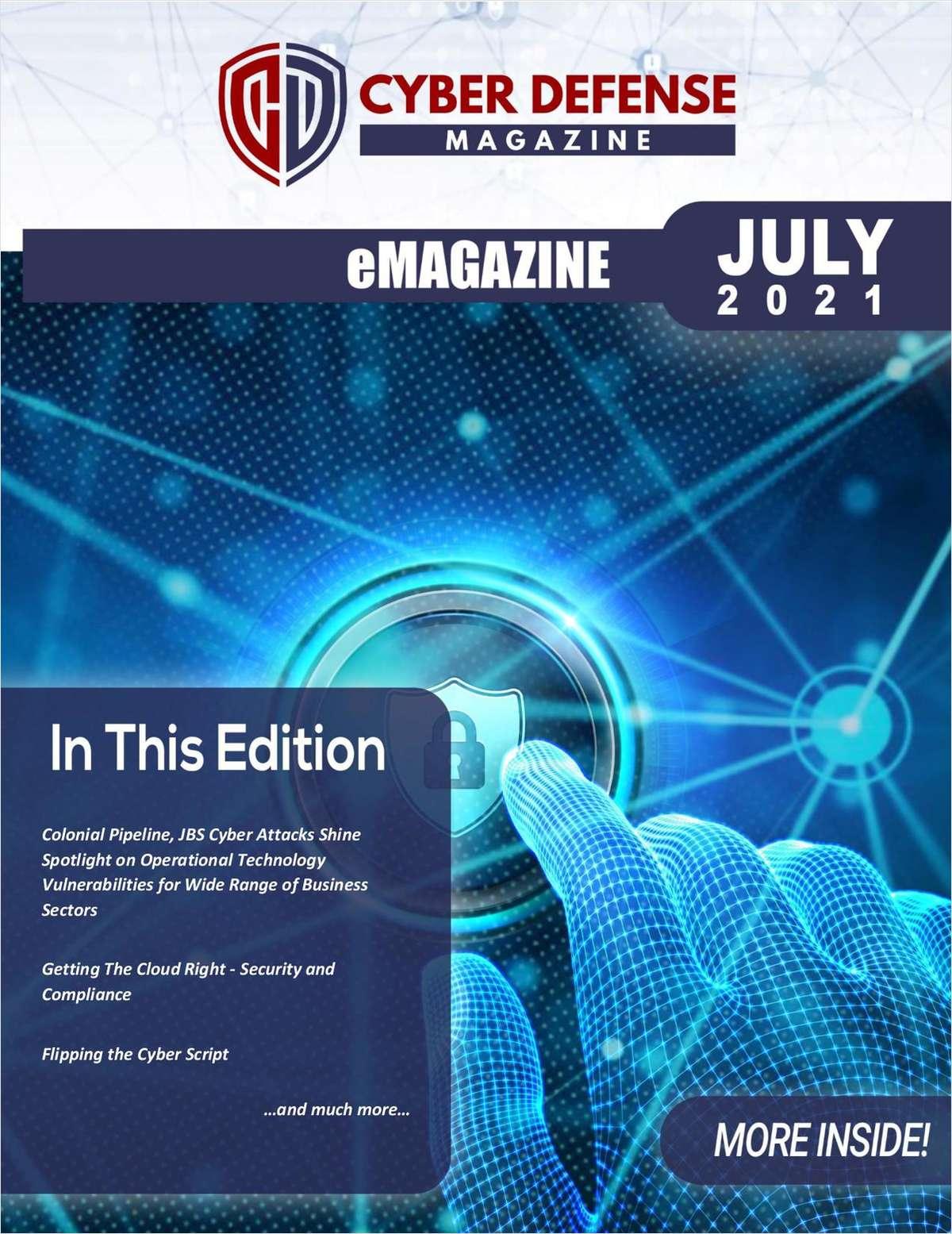 Cyber Defense Magazine July 2021 Edition
