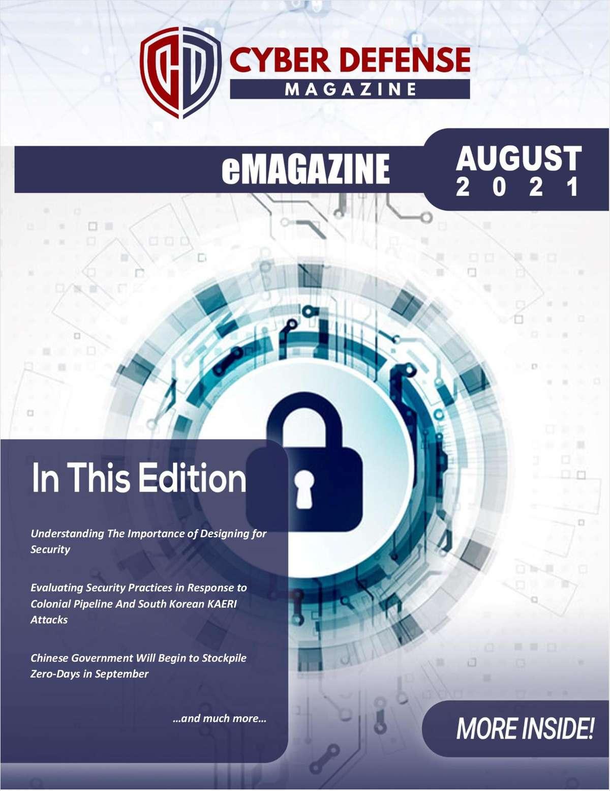Cyber Defense Magazine August 2021 Edition