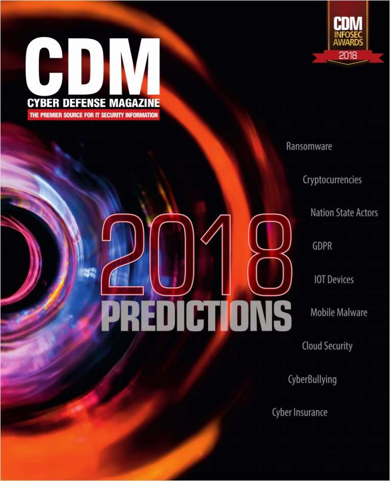 Cyber Defense eMagazine - 2018 Predictions