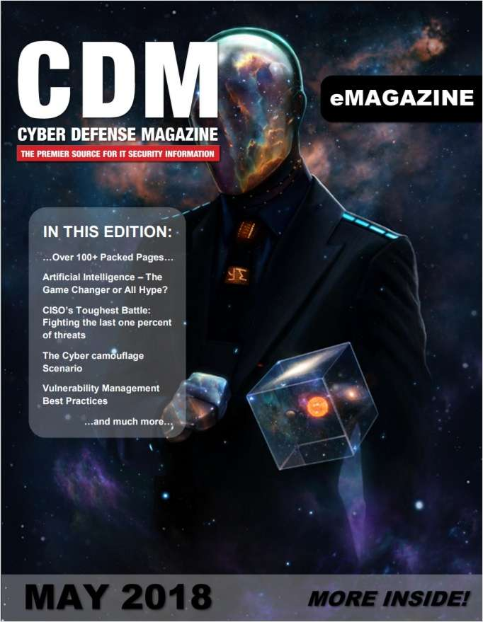 Cyber Defense eMagazine - Artificial Intelligence - May 2018 Edition