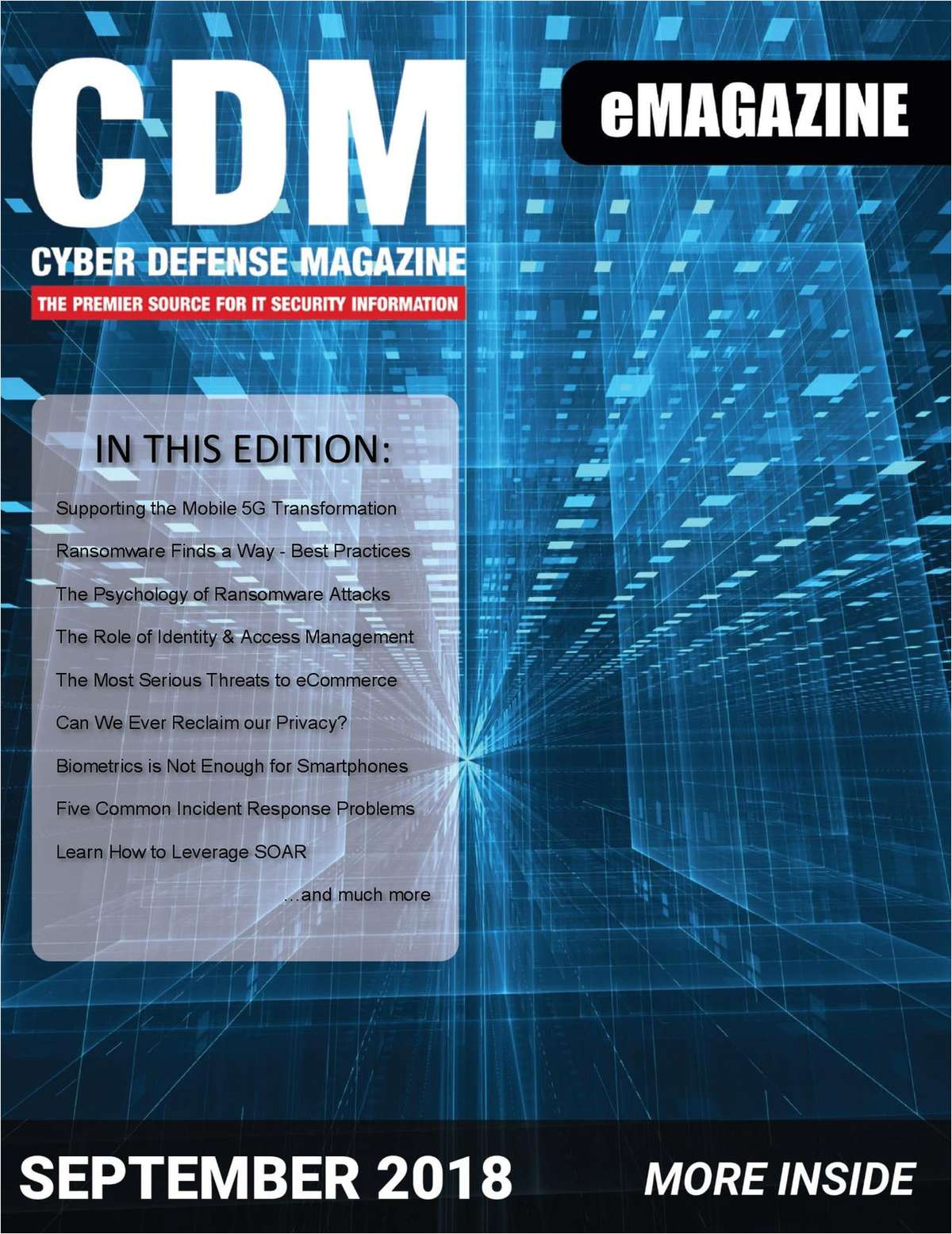 Cyber Defense eMagazine - Supporting the Mobile 5G Transformation - September 2018 Edition