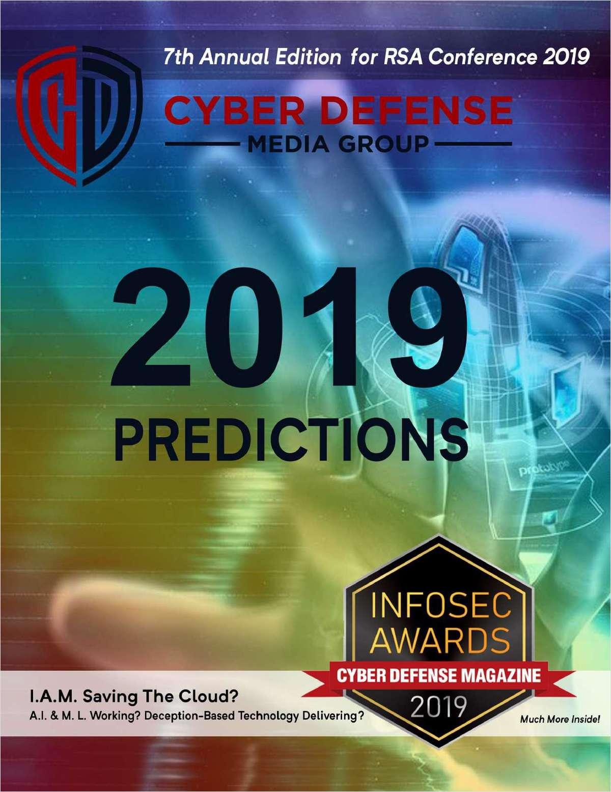 Cyber Defense Magazine - RSA Conference - Annual Edition 2019
