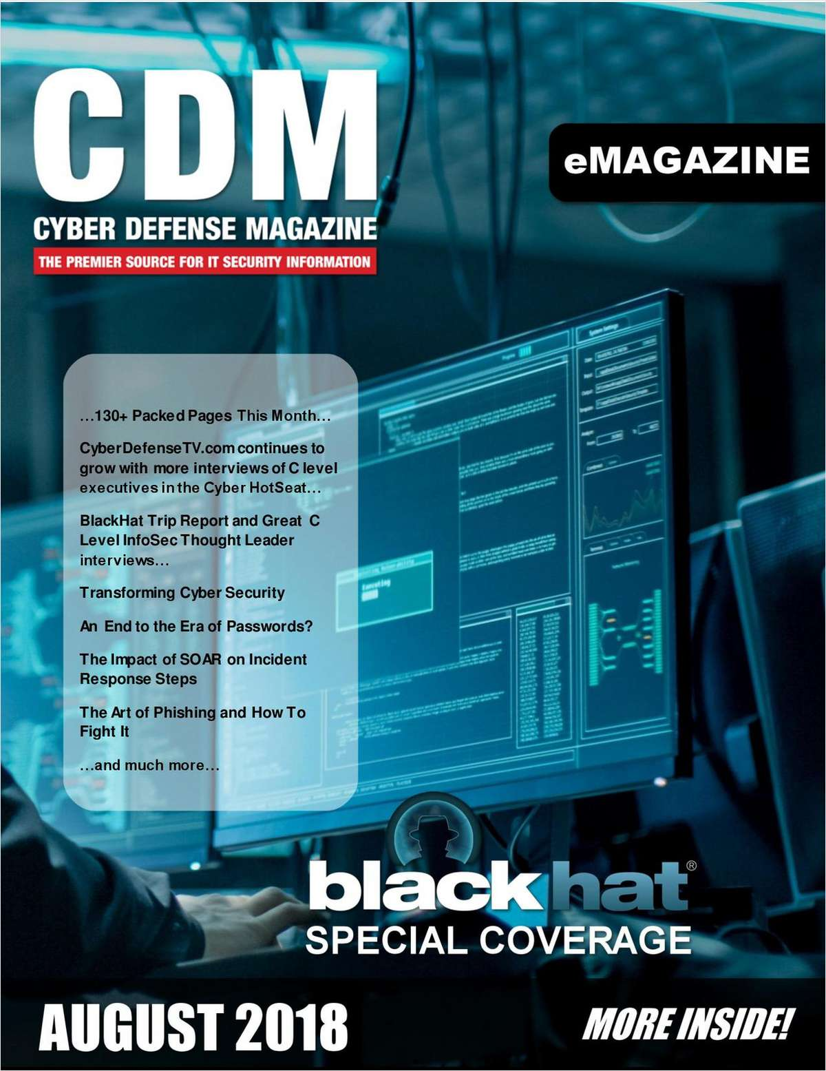 Cyber Defense eMagazine - Transforming Cyber Security - August 2018 Edition