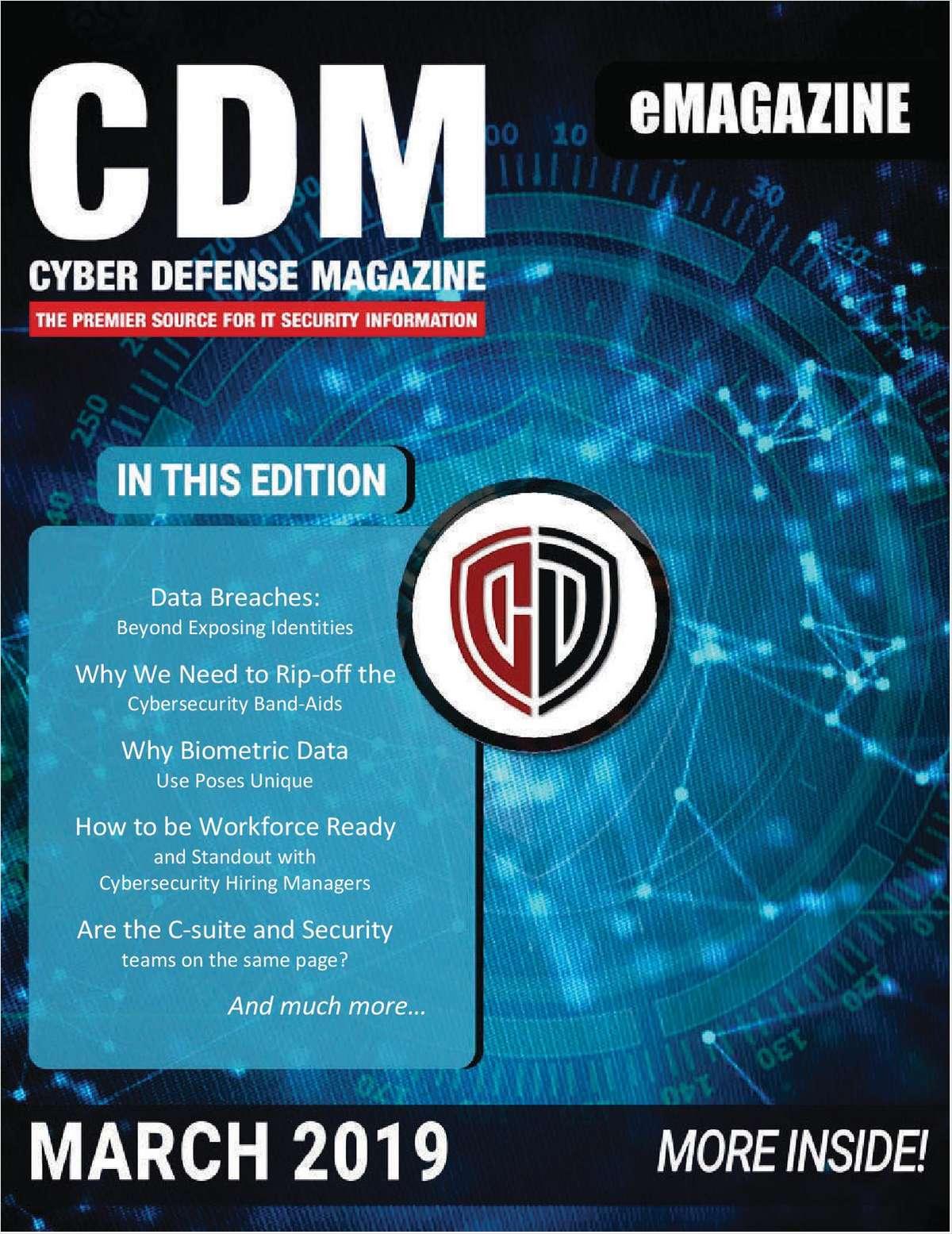 Cyber Defense eMagazine - March 2019 Edition