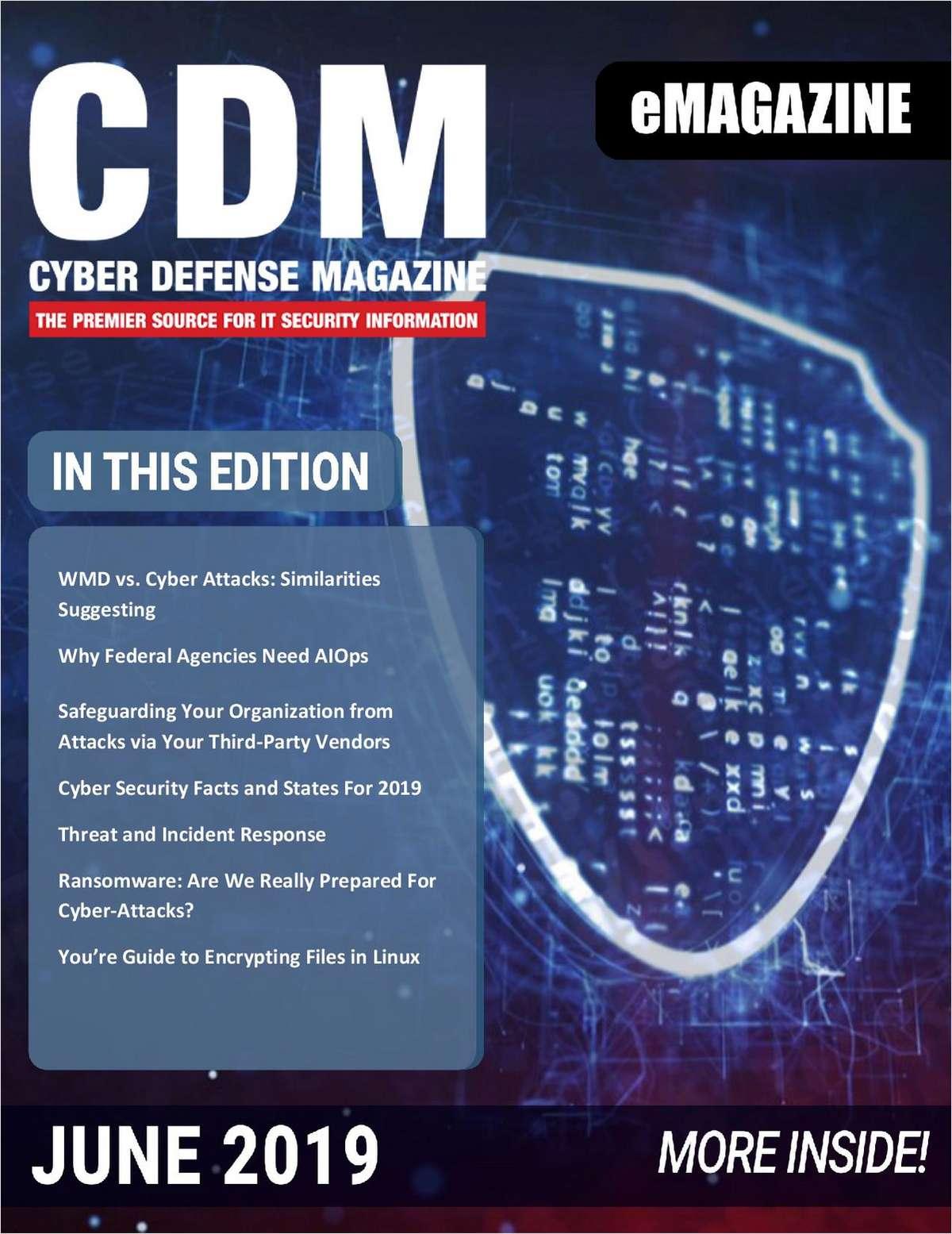 Cyber Defense eMagazine - June 2019 Edition