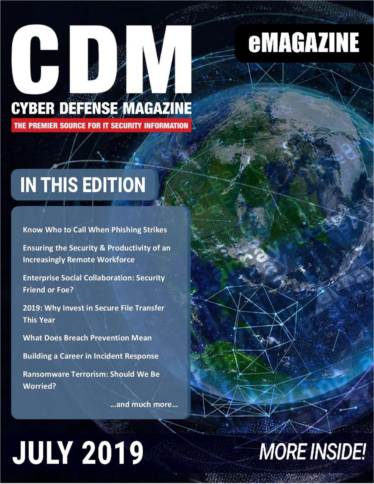 Cyber Defense eMagazine - July 2019 Edition