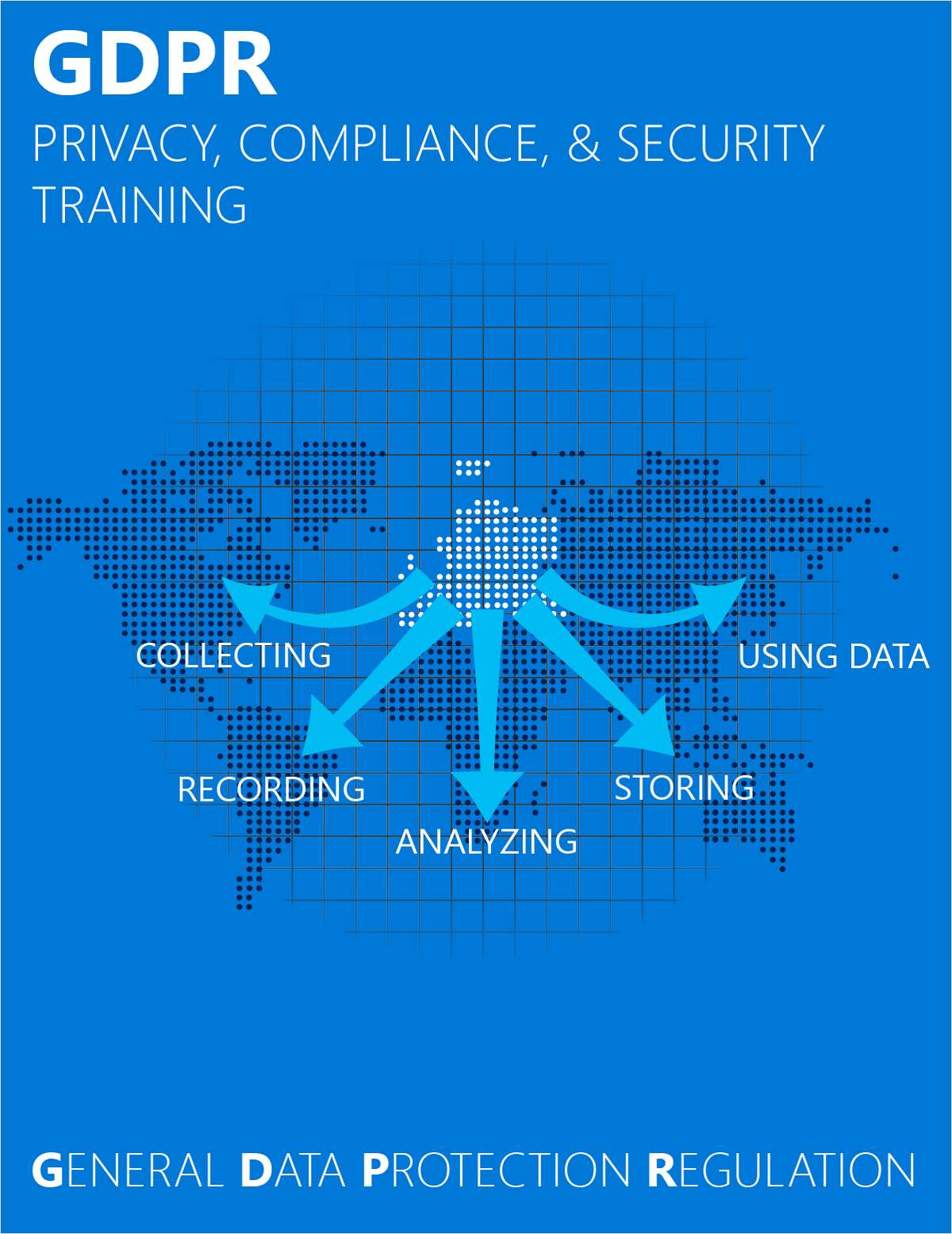 EU GDPR: Employee Awareness Training (Free Video Training Course) A $199 Value