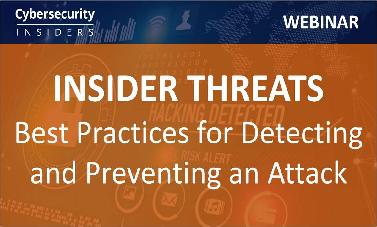 Insider Threats - Best Practices for Detecting and Preventing an Attack