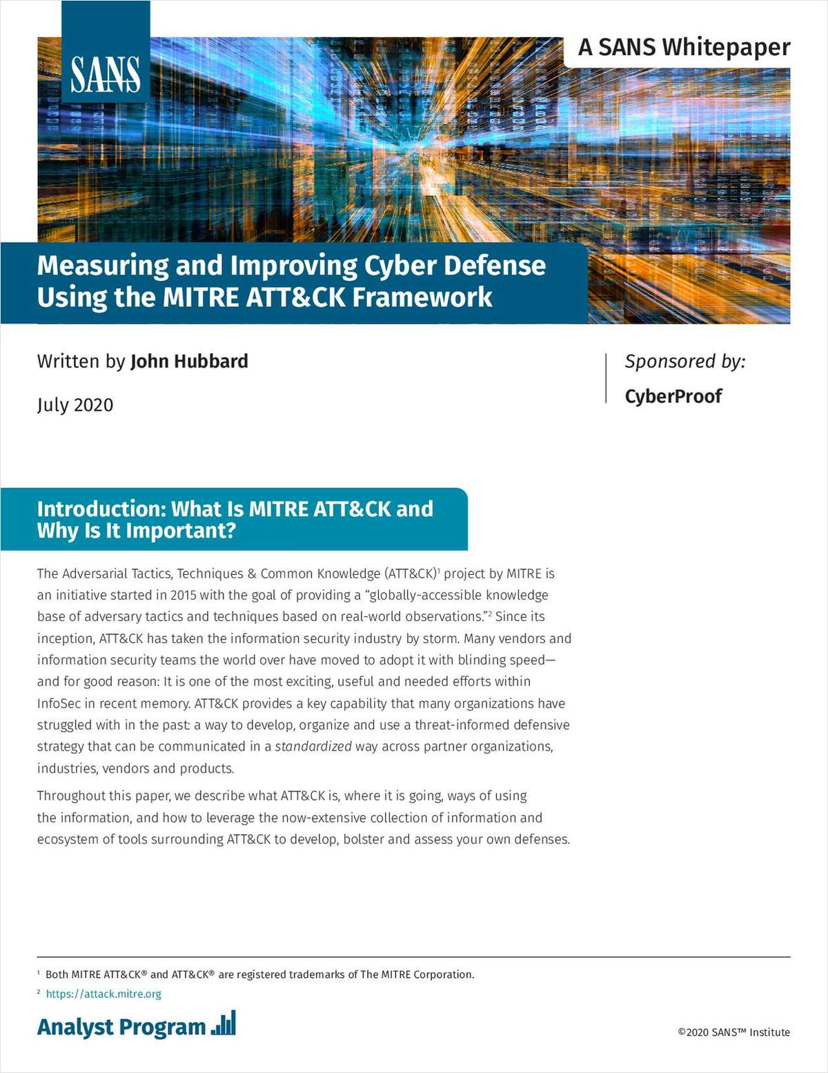 Measuring and Improving Cyber Defense Using the MITRE ATT&CK Framework