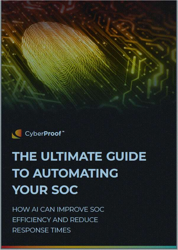The Ultimate Guide to Automating Your Security Operations Center