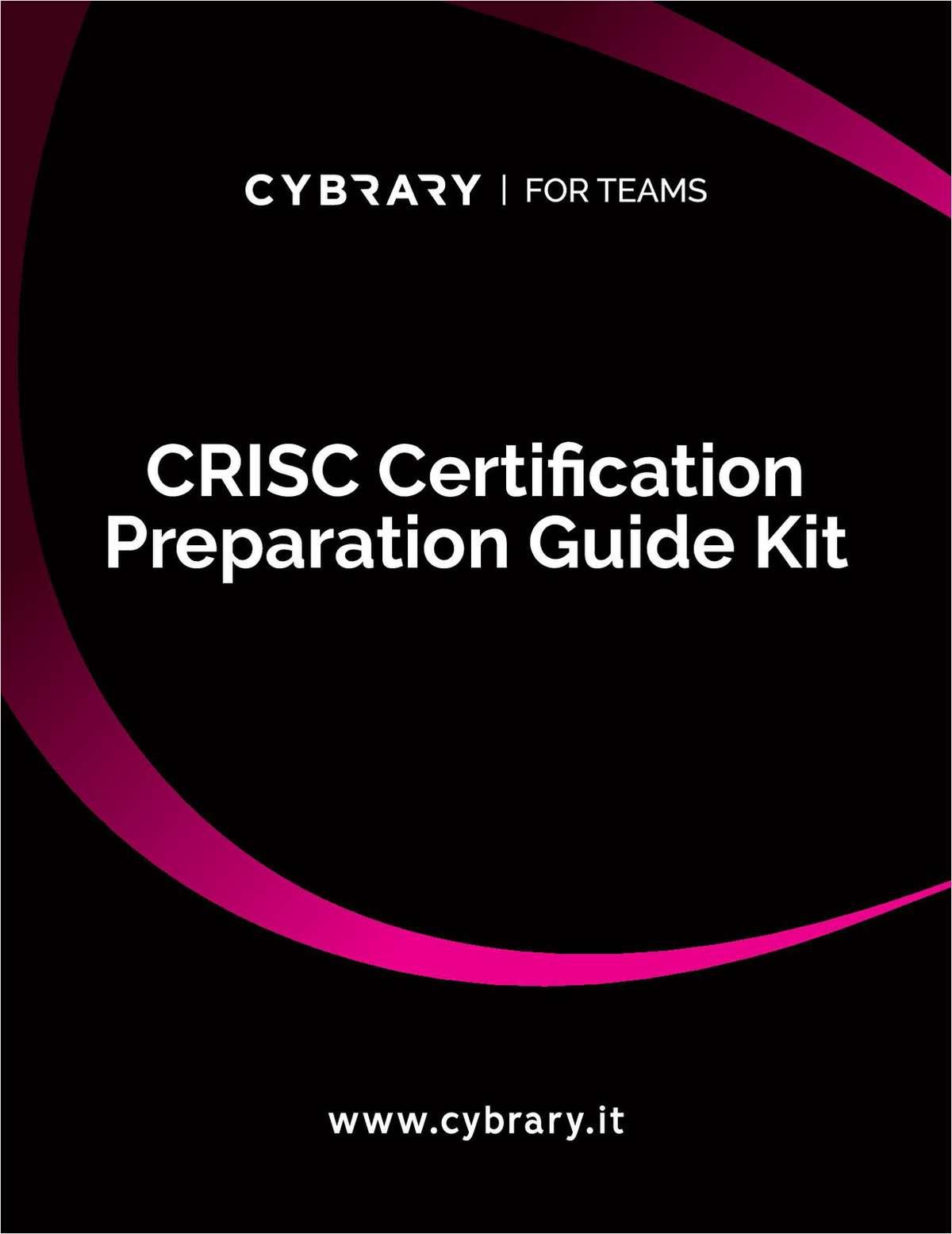 CRISC Certification Preparation Guide Kit