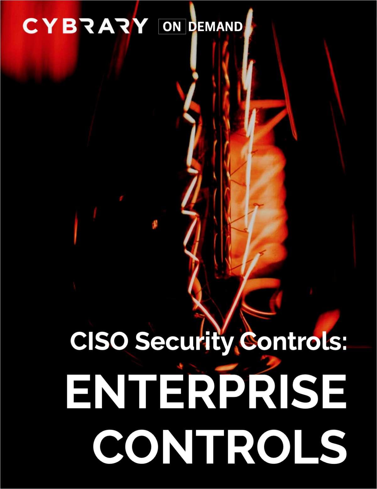 CISO Security Controls: Enterprise Controls