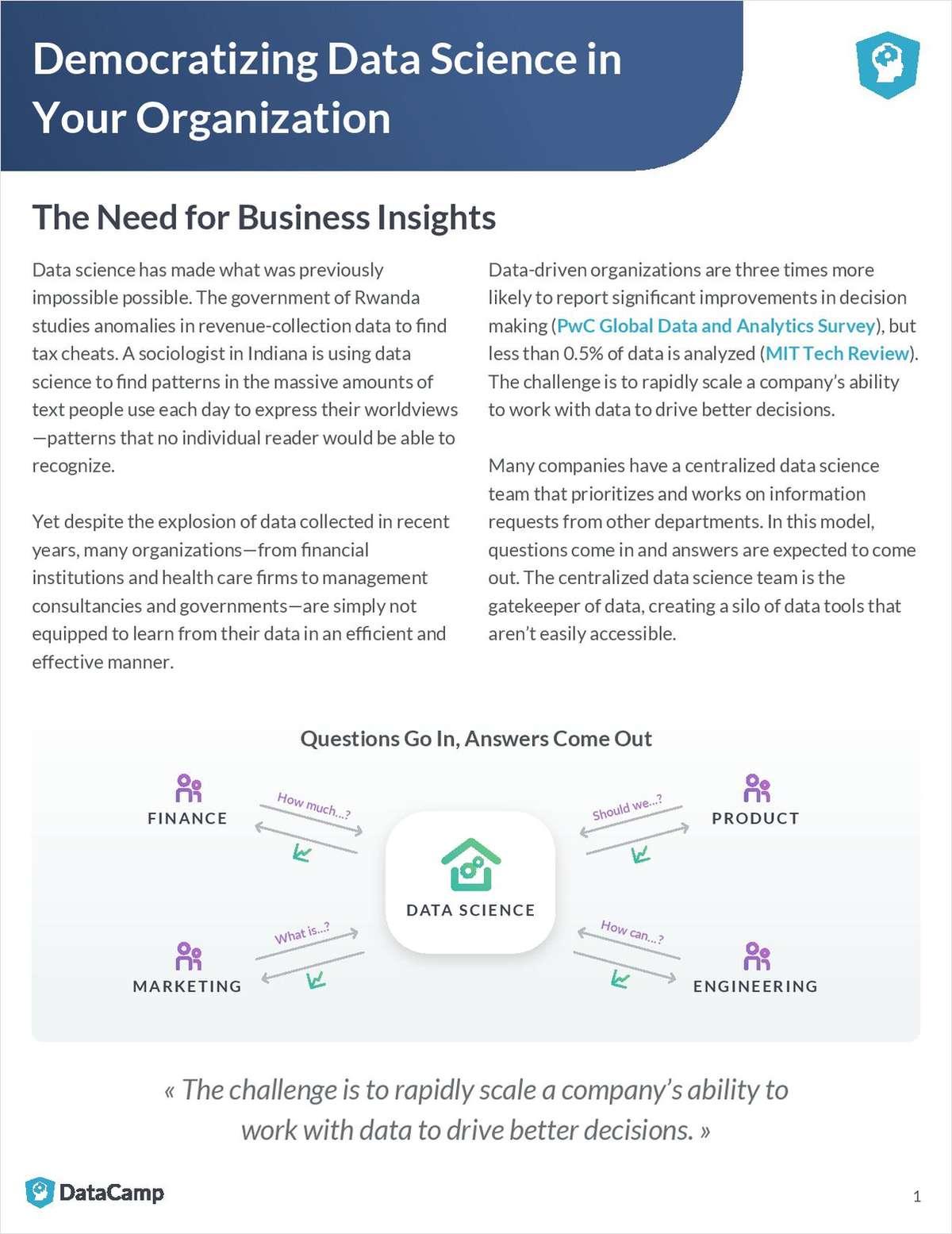 Democratizing Data Science in Your Organization