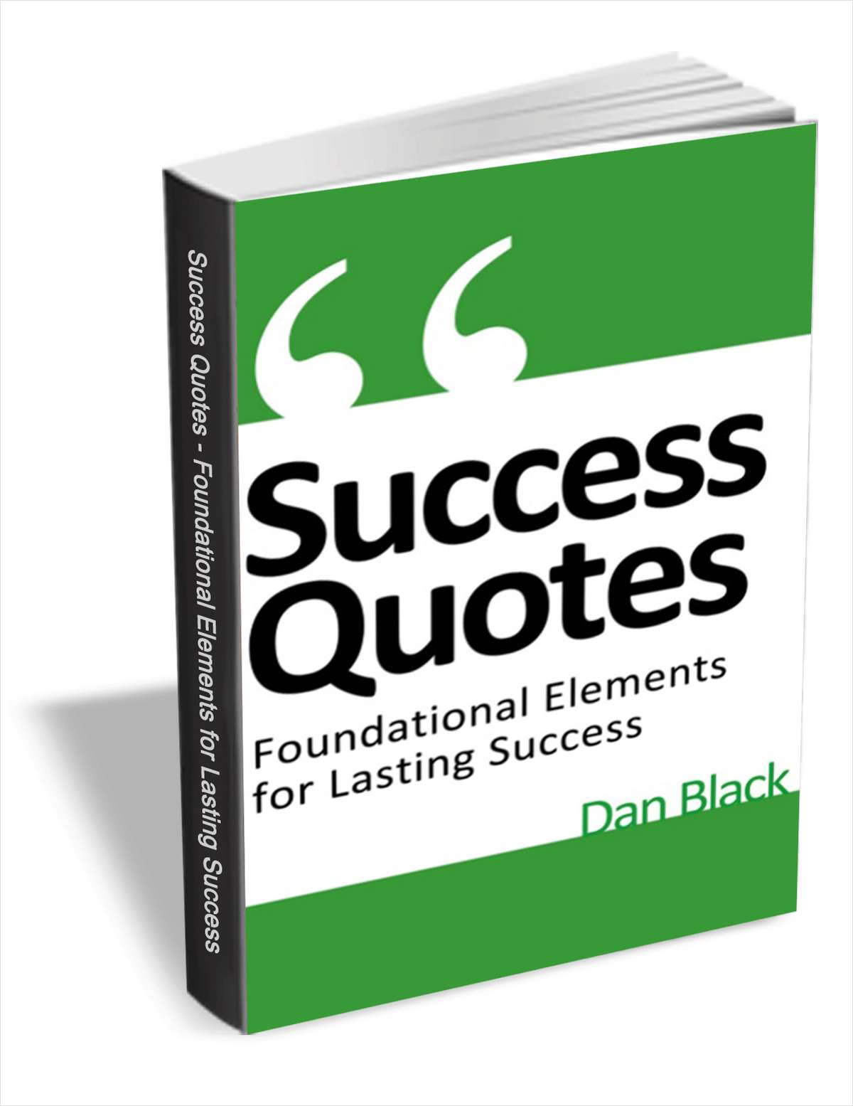 Success Quotes - Foundational Elements for Lasting Success