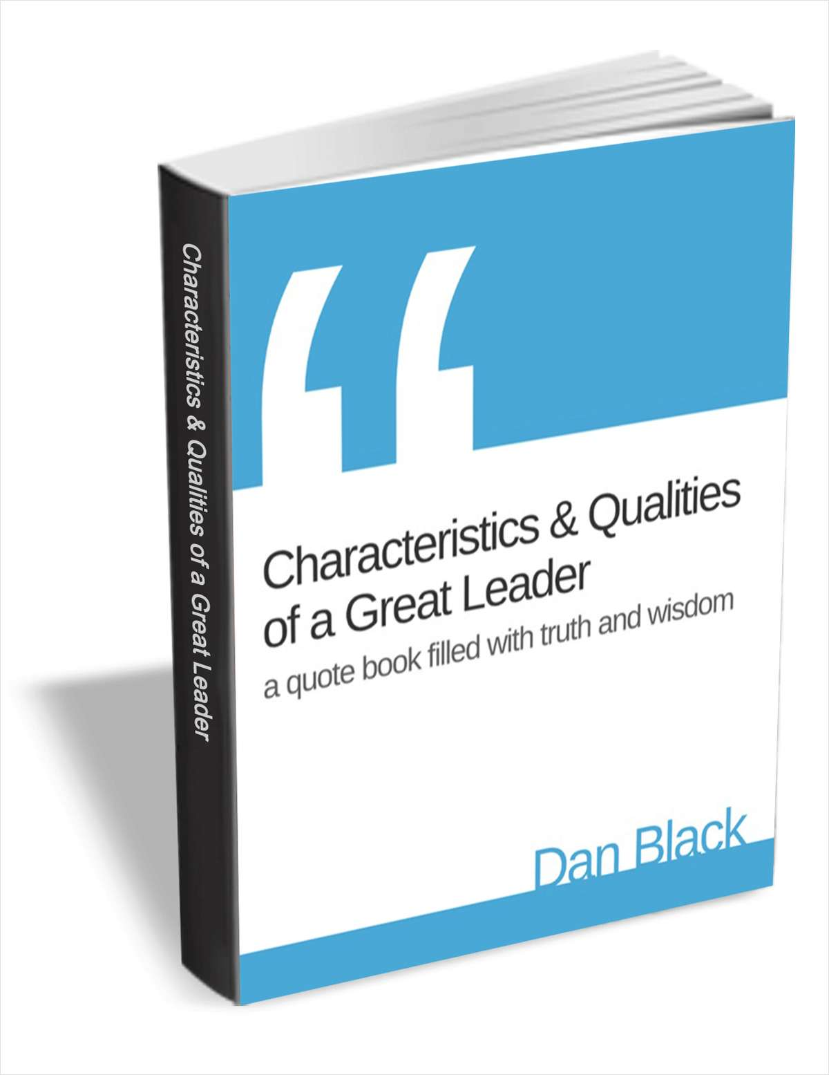 Characteristics & Qualities of a Great Leader - Quote Book