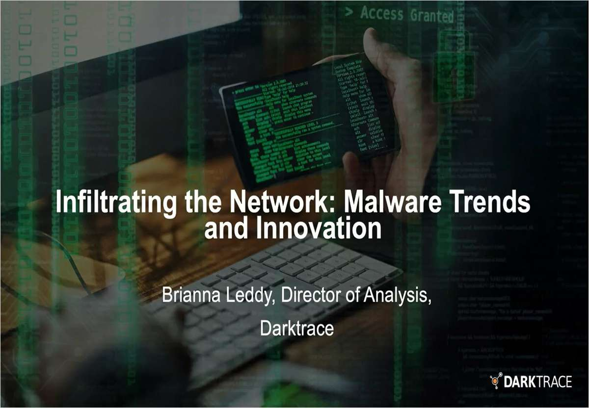 Infiltrating the Network: Malware Trends and Innovation