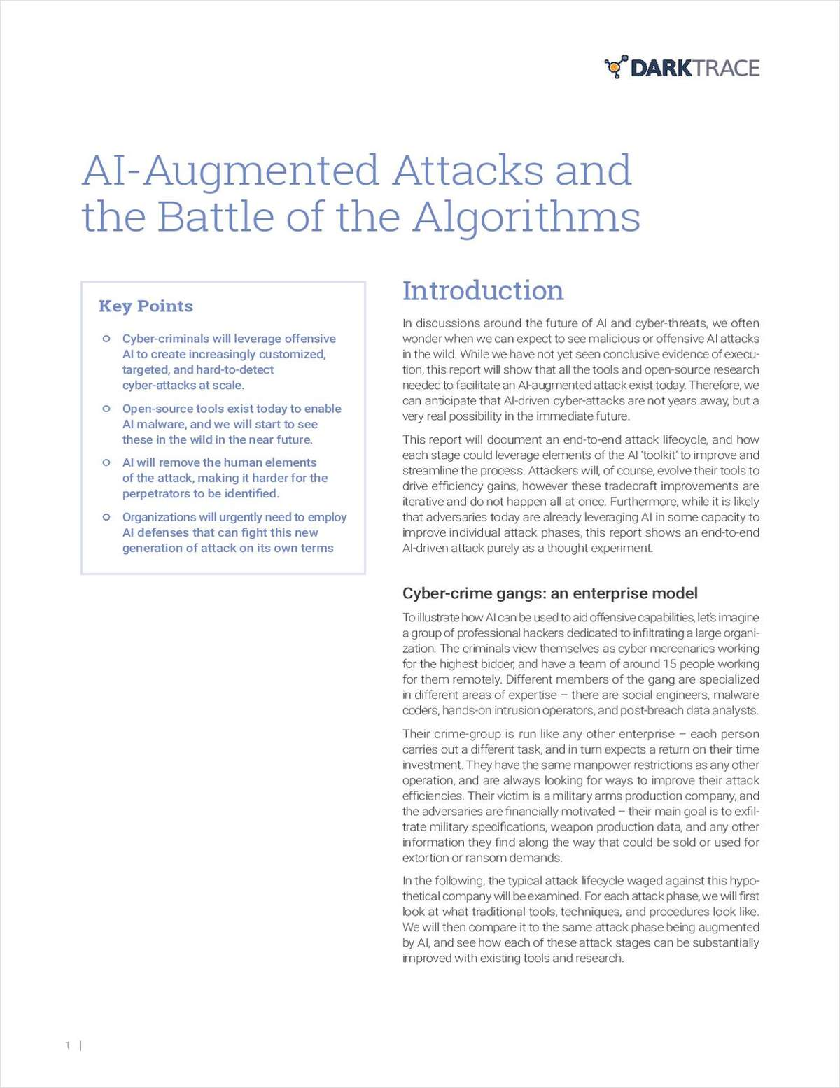 The Battle of the Algorithms and the AI-Augmented Attacks
