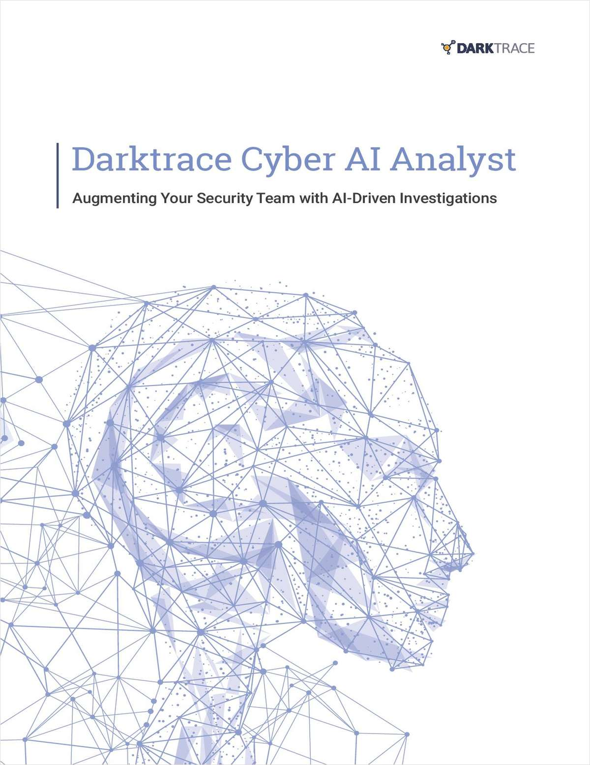 Darktrace Cyber AI Analyst: Augmenting Your Security Team with AI-Driven Investigations