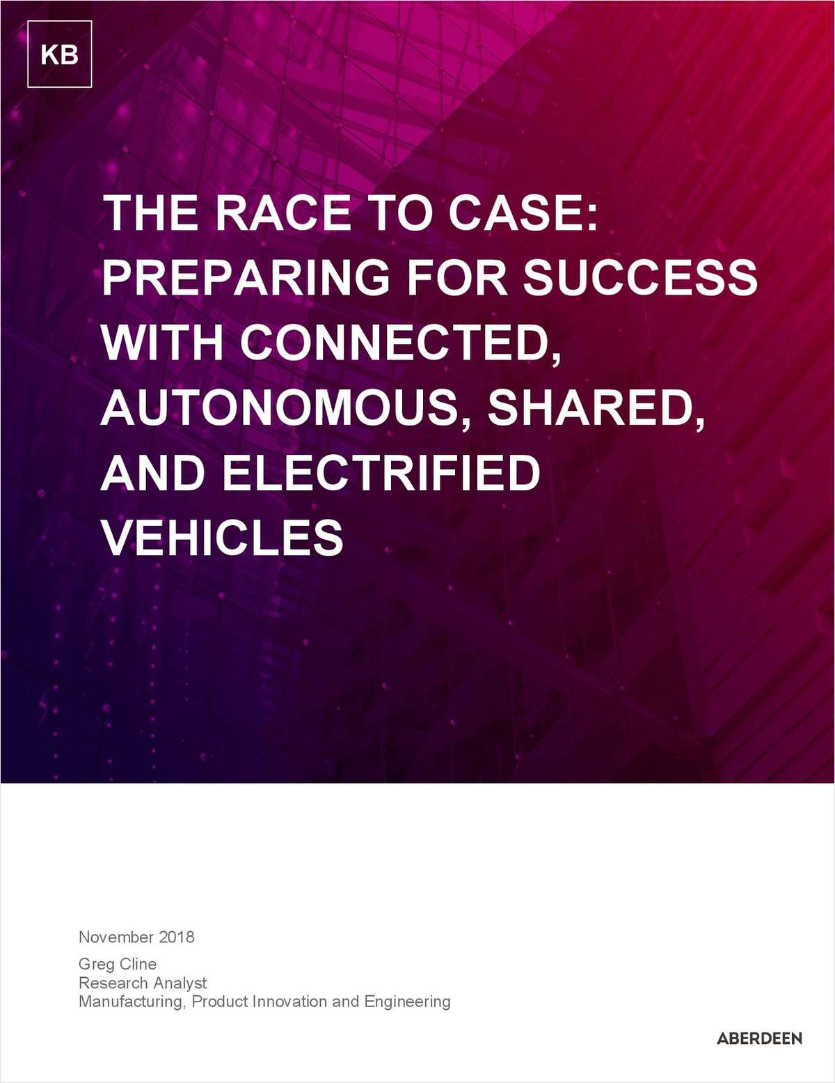 The Race to Case: Preparing for Success With Connected, Autonomous, Shared and Electric Vehicles
