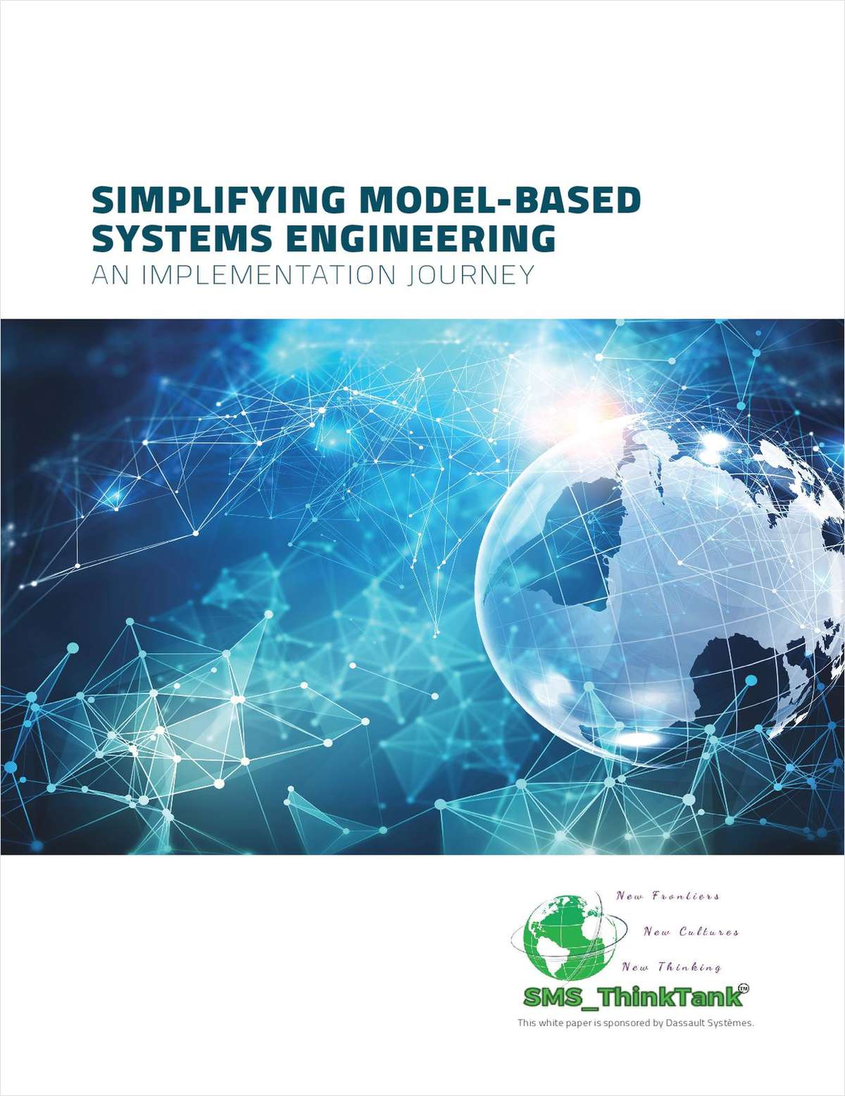 Simplifying Model-Based Systems Engineering: An Implementation Journey