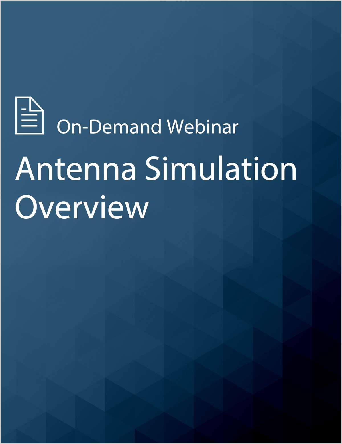 Reduce Time & Cost of Antenna Design