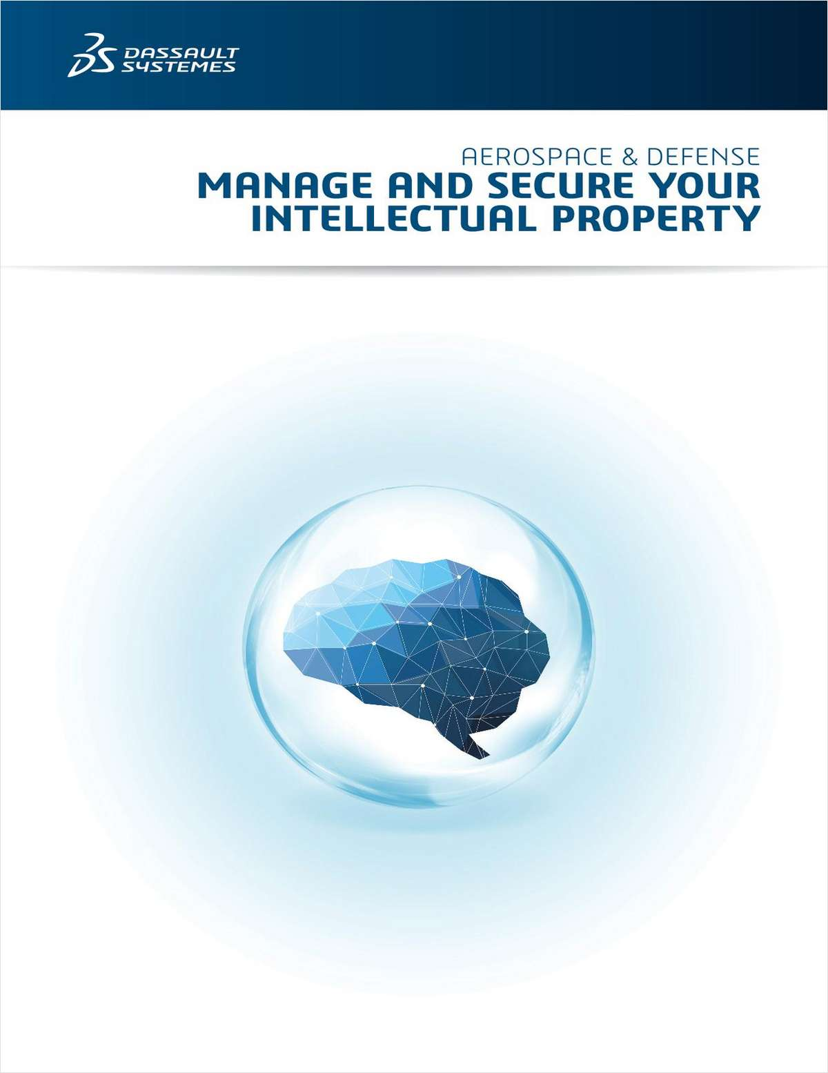 AEROSPACE & DEFENSE: MANAGE AND SECURE YOUR INTELLECTUAL PROPERTY