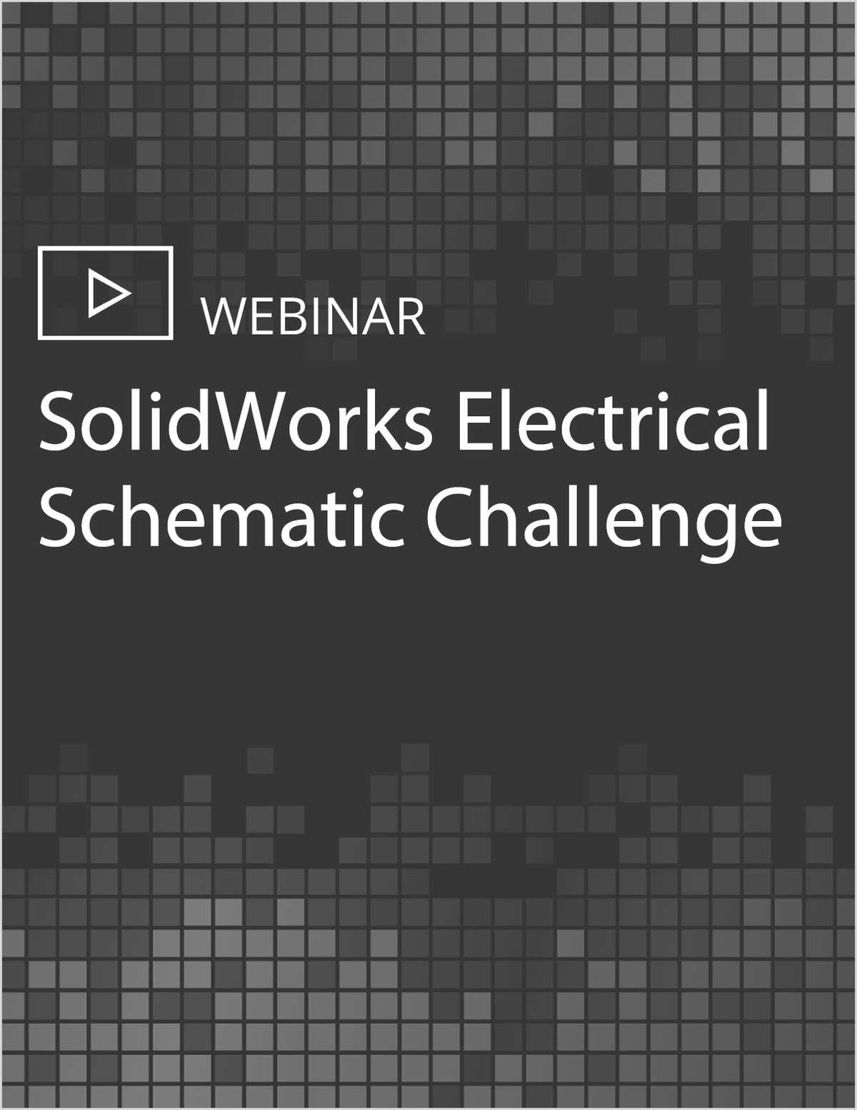 SolidWorks Electrical Schematic Challenge
