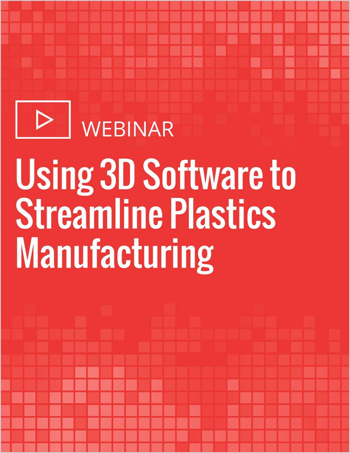 Using 3D Software to Streamline Plastics Manufacturing