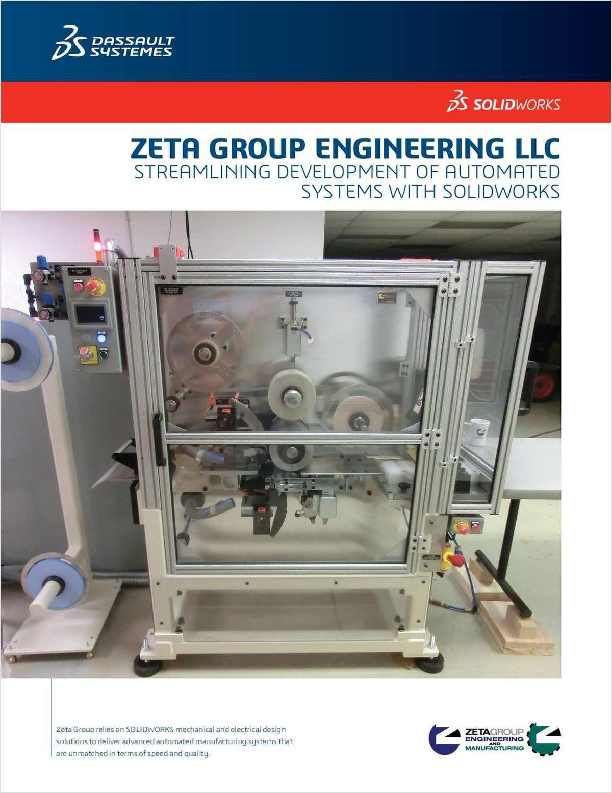Zeta Group Uses SOLIDWORKS Solutions to Establish and Grow an Automation and Manufacturing Business